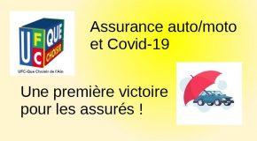 Assurance auto/moto et Covid-19 Une première victoire pour les assurés !
