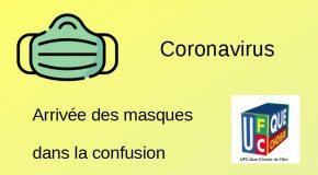 Coronavirus, arrivée des masques dans la confusion