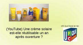 Une crème solaire est-elle réutilisable un an après ouverture ?