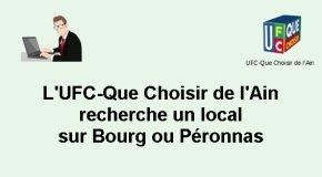 L'UFC-Que Choisir de l'Ain recherche un local sur Bourg ou Péronnas