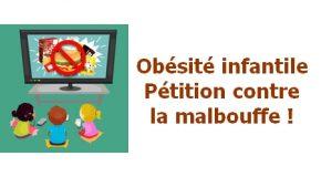 Pétition : Obésité infantile Éteignons la pub pour la malbouffe !