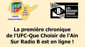 L'UFC-Que Choisir de l'Ain est sur Radio B !