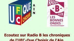 Chroniques de l'UFC-Que Choisir de l'Ain sur Radio B