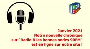 Janvier 2021 nouvelle chronique sur Radio B